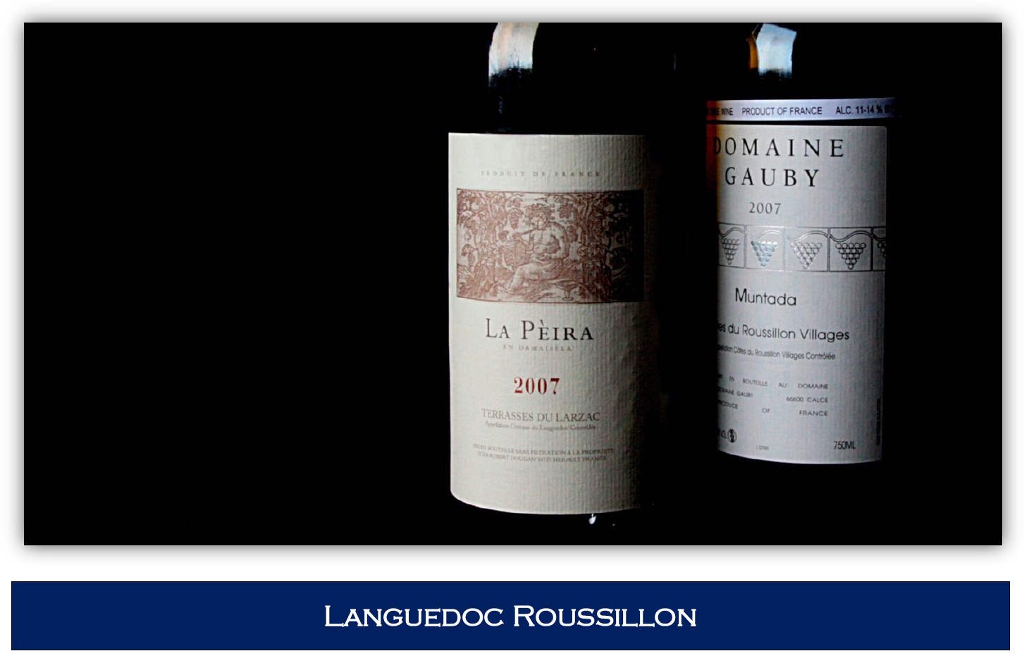 La Pèira and Gauby's Muntada the top Languedoc-Roussillion Wines in Jeb Dunnuck's The Rhone Report La Peira