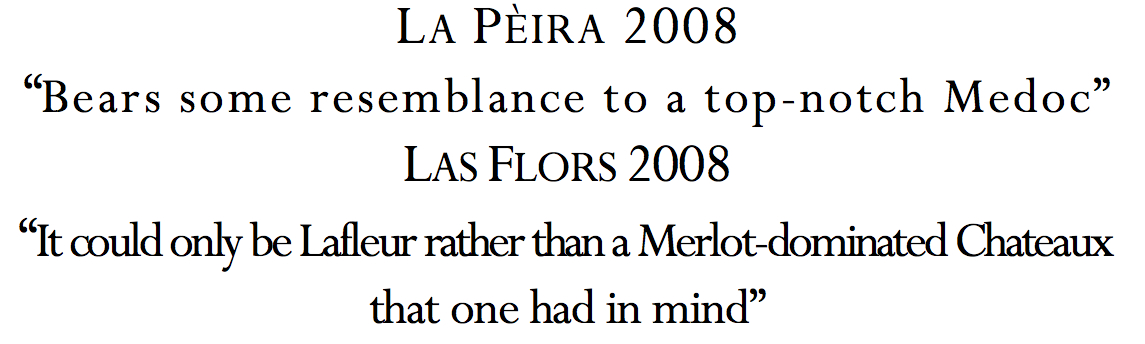 La Pèira: David Schildknecht's Wine Advocate Reviews 2008-2009 La Peira